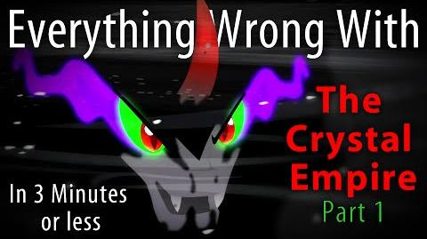 (Parody) Everything Wrong with The Crystal Empire 1 in 3 Minutes or Less