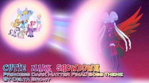 Cutie Mark Showdown (Princess Dark Matter Final Boss Theme)