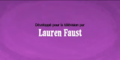 Developed for TV by Lauren Faust Credit - French (Canada) (DVD).png
