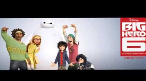 Big Hero 6 Trailer Song
