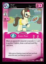 Ace, Oh Rally card MLP CCG