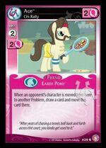 Ace, Oh Rally card MLP CCG