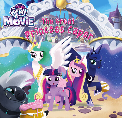 File:MLP The Movie The Great Princess Caper cover.jpg