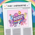 Pony Confidential 2013-12-29 - Rainbow Power