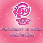 Okładka - Friendship Is Magic Collection