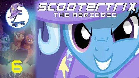 My Little Pony Scootertrix the Abridged Episode 6