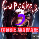 Cupcakes 3 ZOMBIE WARFARE Vocal Tracks Soundtrack Cover