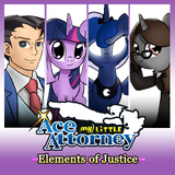 My Little Ace Attorney: Elements of Justice