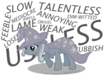 Discord Be Sappin Mah Trixie The Great And Powerful Trixie The Weak And Powerless Trixie Trixie discorded