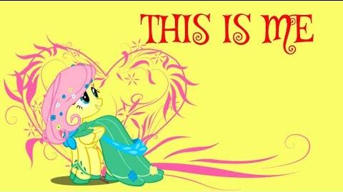 MLP- THIS IS ME (fluttershy)