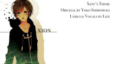 【Lizz】Xion's Theme - Original Lyrics【Kingdom Hearts】