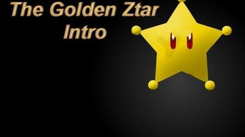 Golden Ztar Intro Leaked