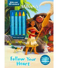 Moana Follow Your Heart