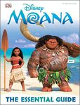 Disney Moana- The Essential Guide