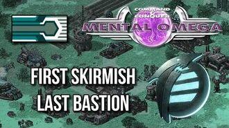 Mental Omega 3.3 Last Bastion (but) First Skirmish