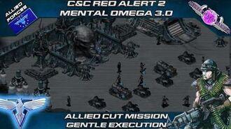 Mental Omega 3.0 Alpha Red Alert 2 - Allied Mission GENTLE EXECUTION