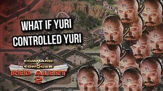 Breaking Red Alert 2 What if Yuri controlled Yuri?