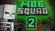 Mob squad 2 pic