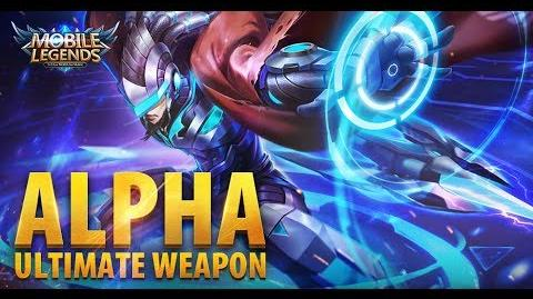 Mobile legends- Bang bang! -Ultimate Weapon- - Alpha