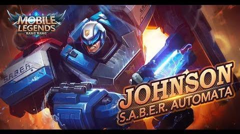 Mobile Legends Bang Bang! Johnson New Skin S.A.B.E.R. Automata