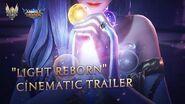 Light Reborn Empire Reborn - Cinematic Trailer Mobile Legends Bang Bang!