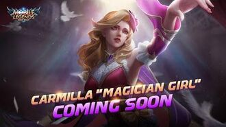CARMILLA New Skin MAGICIAN GIRL Mobile Legends Bang Bang