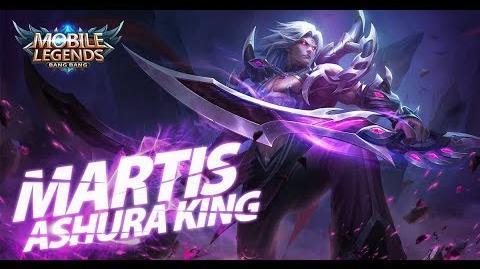 Mobile Legends- Bang Bang! New Hero -Ashura King- Martis