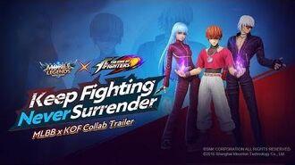 Keep Fighting, Never Surrender! MLBB ✕ KOF Trailer Mobile Legends Bang Bang!