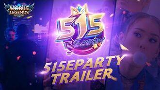 515 eParty Teaser Trailer Mobile Legends Bang Bang