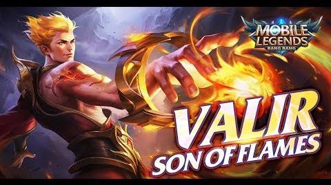 Mobile Legends- Bang Bang! New Hero -Son of Flames- Valir Gameplay