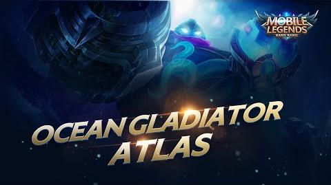Hero Spotlight Atlas Ocean Gladiator Mobile Legends Bang Bang