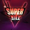 Super Kill Elimination Effect