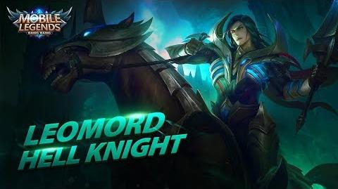 New Hero Hell Knight Leomord Mobile Legends Bang Bang!