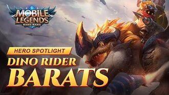 Hero Spotlight Barats Dino Rider Mobile Legends Bang Bang