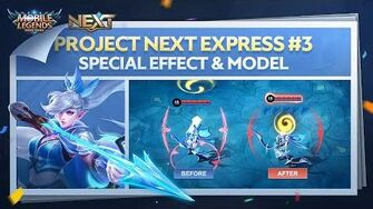 Project NEXT Hero Model & Special Effect Project NEXT Express 3 Mobile Legends Bang Bang