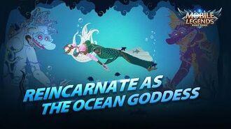 Reincarnate as the Ocean Goddess New Hero Kadita Trailer Mobile Legends Bang Bang!