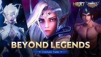 Beyond Legends Project NEXT Cinematic Trailer Mobile Legends Bang Bang