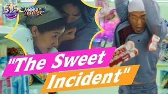 """The Sweet Incident"" 515 eParty Trailer 3 Mobile Legends Bang Bang!"