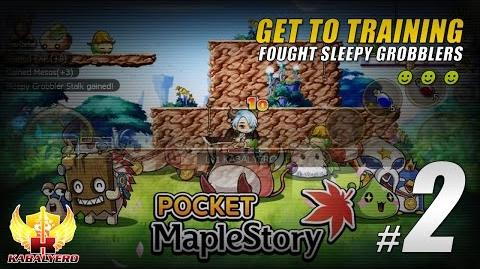 Pocket Maple Story SEA Gameplay 2 ★ Get To Training ★ Fought Sleepy Grobblers