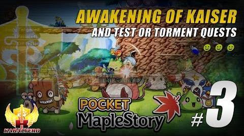 Pocket MapleStory SEA Gameplay 3 ★ Awakening Of Kaiser & Test Or Torment