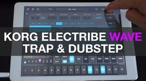 Korg Electribe Wave iPad - Trap & Dubstep Sounds, Songs & Patterns