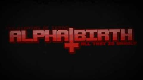 Alphabirth All That Is Unholy Release Trailer