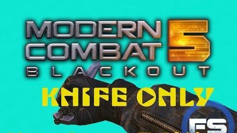 KNIFE ONLY MONTAGE Modern Combat 5 Blackout