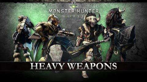 Monster Hunter World - Heavy Weapons