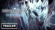 Monster Hunter World Iceborne Official Trailer - Gamescom 2019