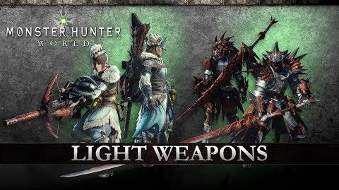 Monster Hunter World - Light Weapons