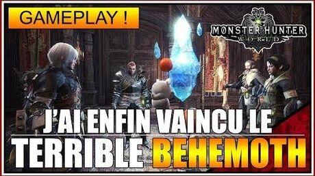GAMEPLAY - J'AI ENFIN VAINCU LE BEHEMOTH!!! 😼😼😼 - MH WORLD - FR
