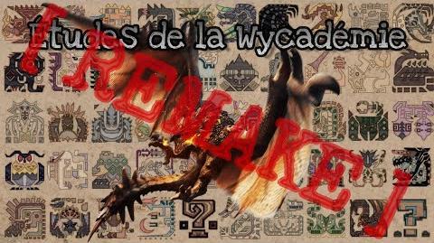 Études de la Wycadémie, Rapport 1 REMAKE RATHALOS, le roi des cieux.