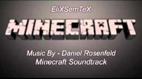 Minecraft Soundtrack - Daniel Rosenfeld - Minecraft
