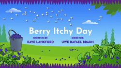 Berry Itchy Day title card
